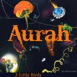 Aurah_3LittleBirdsv2SM